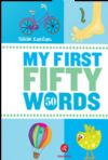 9786054119042  My First Fifty Words - İlk Elli Sözcüğüm